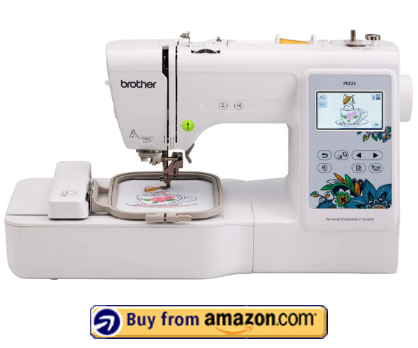 Brother PE535 Embroidery Machine – Best Embroidery Machine 2021