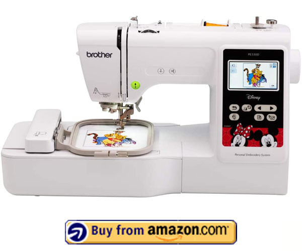 Brother PE550D Embroidery Machine - Disney Embroidery Machine 2021