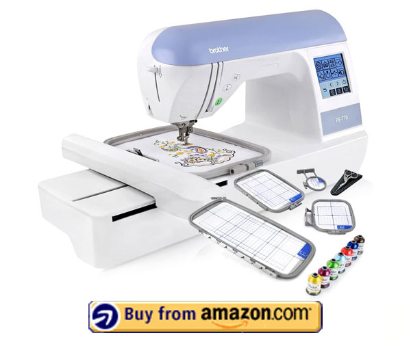 Brother PE770 Embroidery Machine – Embroidery Kits For Beginners 2021