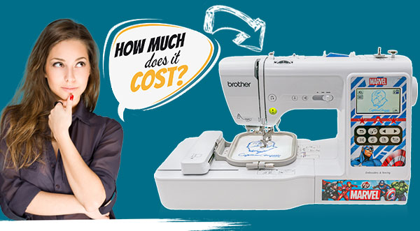 How Much Does The Embroidery Machine Cost in 2021