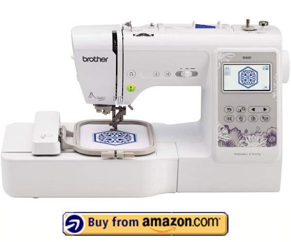 Brother SE600 - Best Computerized Embroidery Machine 2021