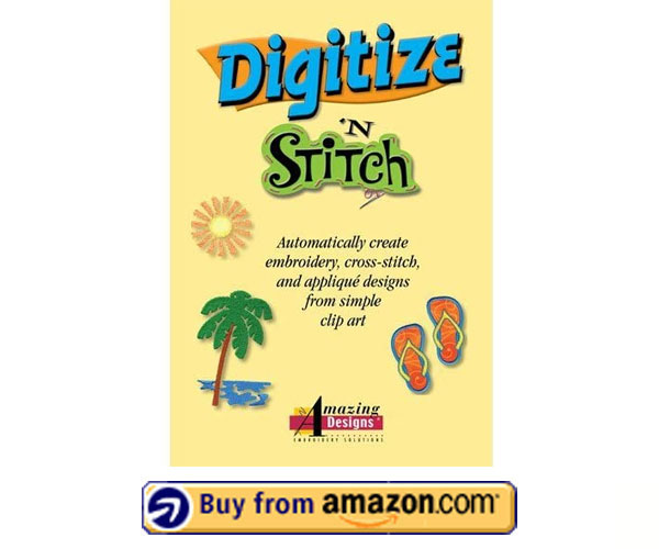 Amazing Designs Digitize N Stitch – Best Embroidery Digitizing Software 2021