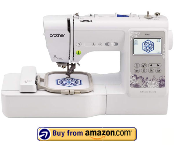 Brother SE600 – Best Embroidery Machine Computerized 2021