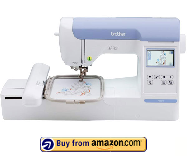 Brother PE800 - Best Embroidery Machine Under $1000 2021