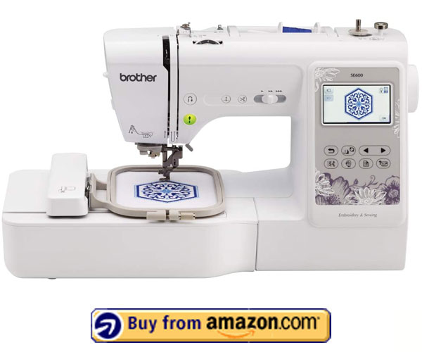 Brother SE600 - Best Brother Sewing Machine Under $1000 2021